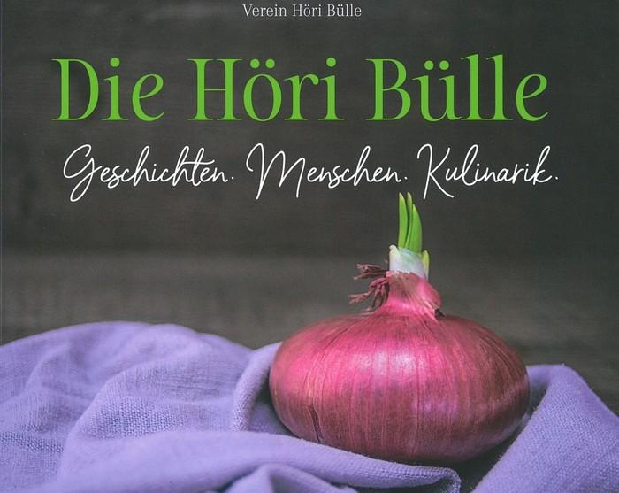Die Höri Bülle - Geschichten. Menschen. Kulinarik.